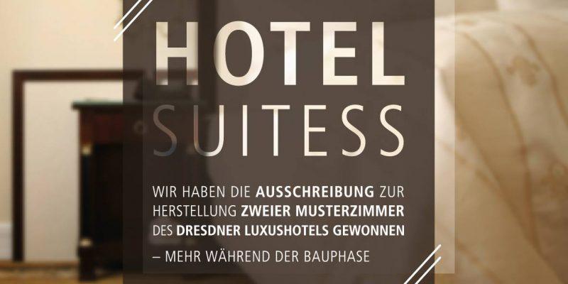 Wir haben die Ausschreibung zur Herstellung zweier Musterzimmer des Dresdner Luxushotels gewonnen — mehr während der Bauphase