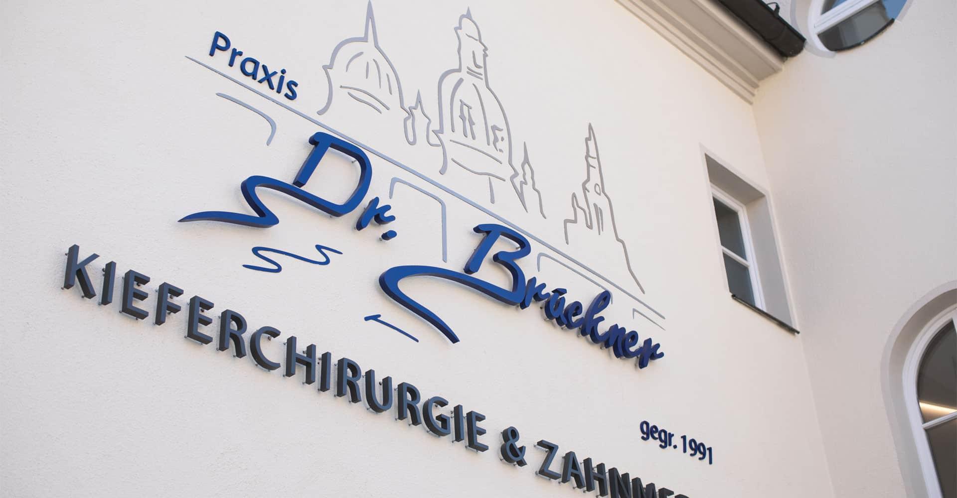 Zahnarztpraxis Brückner Dresden Werbetechnik Leuchtwerbung