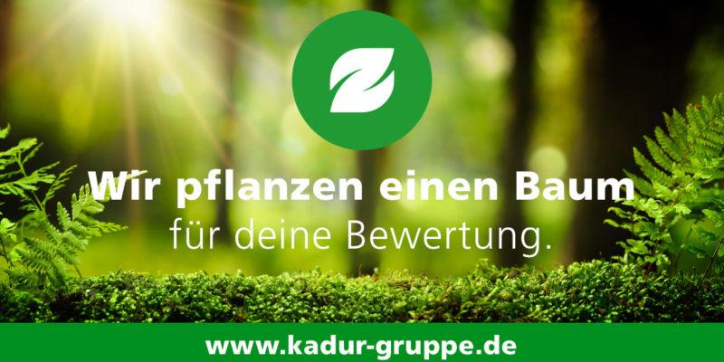 KADUR Gruppe Bäume pflanzen für jede Bewertung